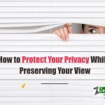 How to Protect Your Privacy While Preserving Your View