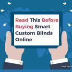 Read This Before Buying Smart Custom Blinds Online