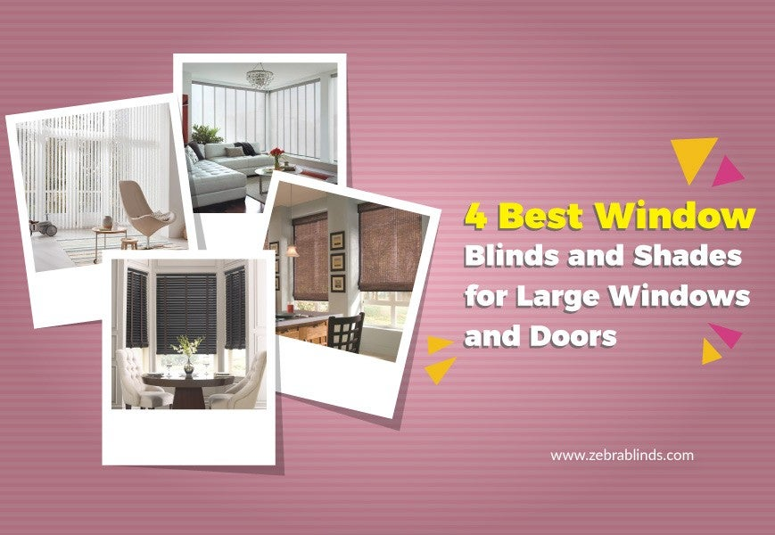 4 Best Window Blinds and Shades for Large Windows and Doors