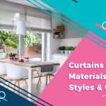 Curtains: Materials, Styles & Care