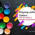 Playing with Colors: How To Create a Colorful Living Room