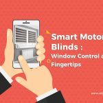 Smart Motorized Blinds: Window Control at Your Fingertips
