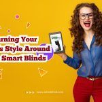 Turning Your Home's Style Around with Smart Blinds