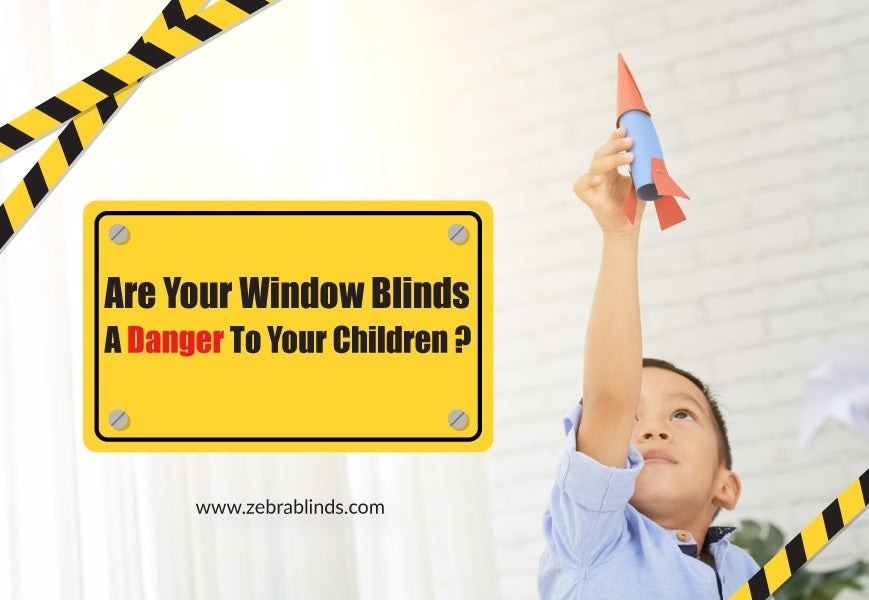 Are Window Blinds A Danger To Your Children