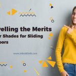 Unravelling the Merits of Roller Shades for Sliding Glass Doors