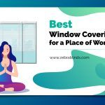 Best Window Coverings for A Place of Worship