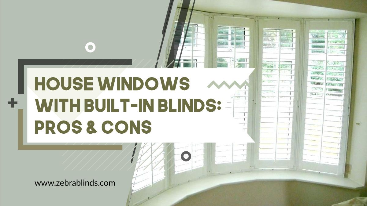 House Windows with Built-In Blinds