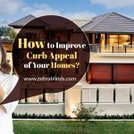 How to Improve Curb Appeal of Your Homes?