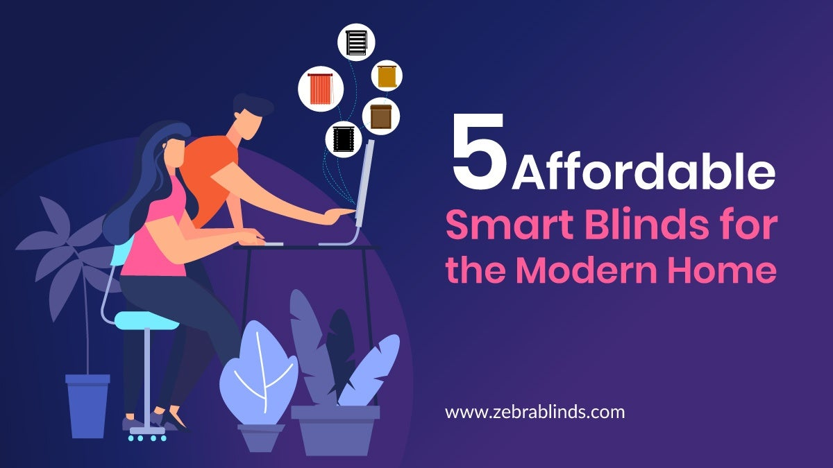 Affordable Smart Blinds