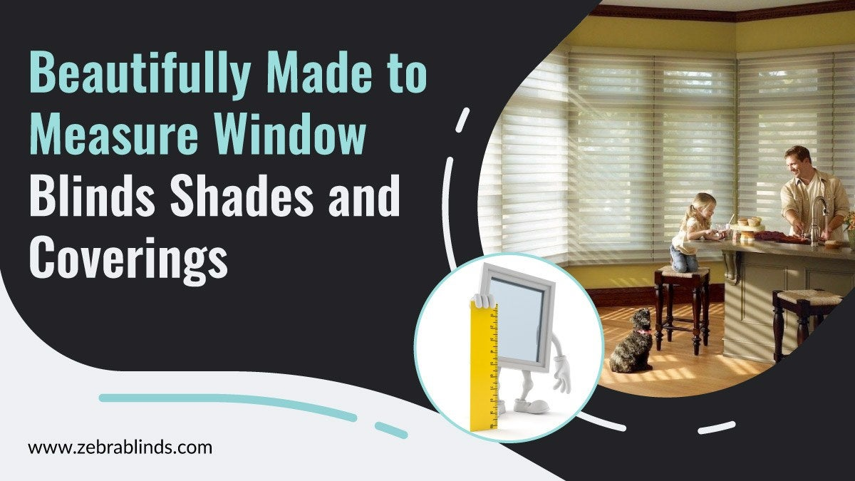 Made to Measure Window Shades and Coverings