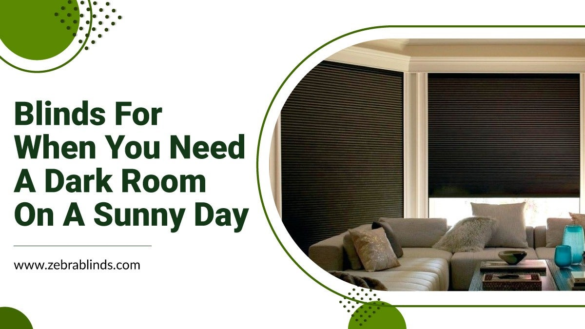 Blinds for Dark Room