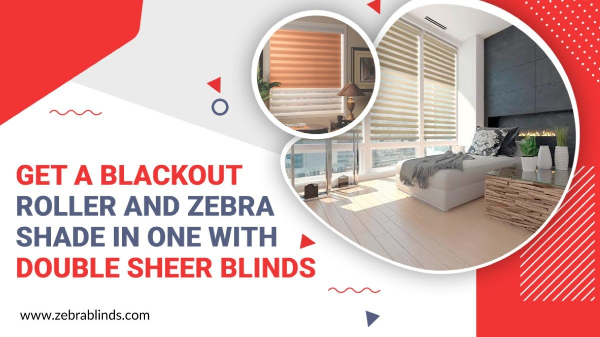 Double Sheer Blinds