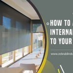 How To Add Internal Shading To Your Home