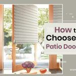 How to Choose Right Patio Door Blinds
