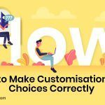 Blinds and Shades – How to Make Customization Choices Correctly?