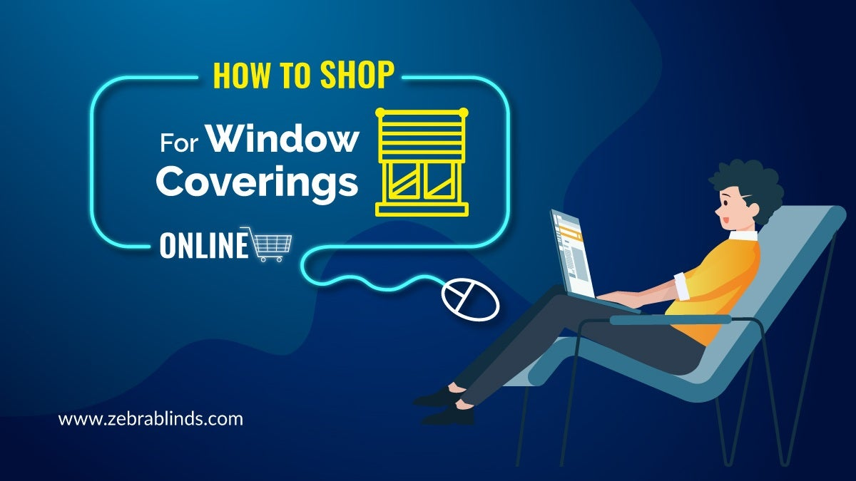 Shop for Window Coverings Online