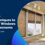 Best Techniques to Treat the Windows in Your Sunrooms