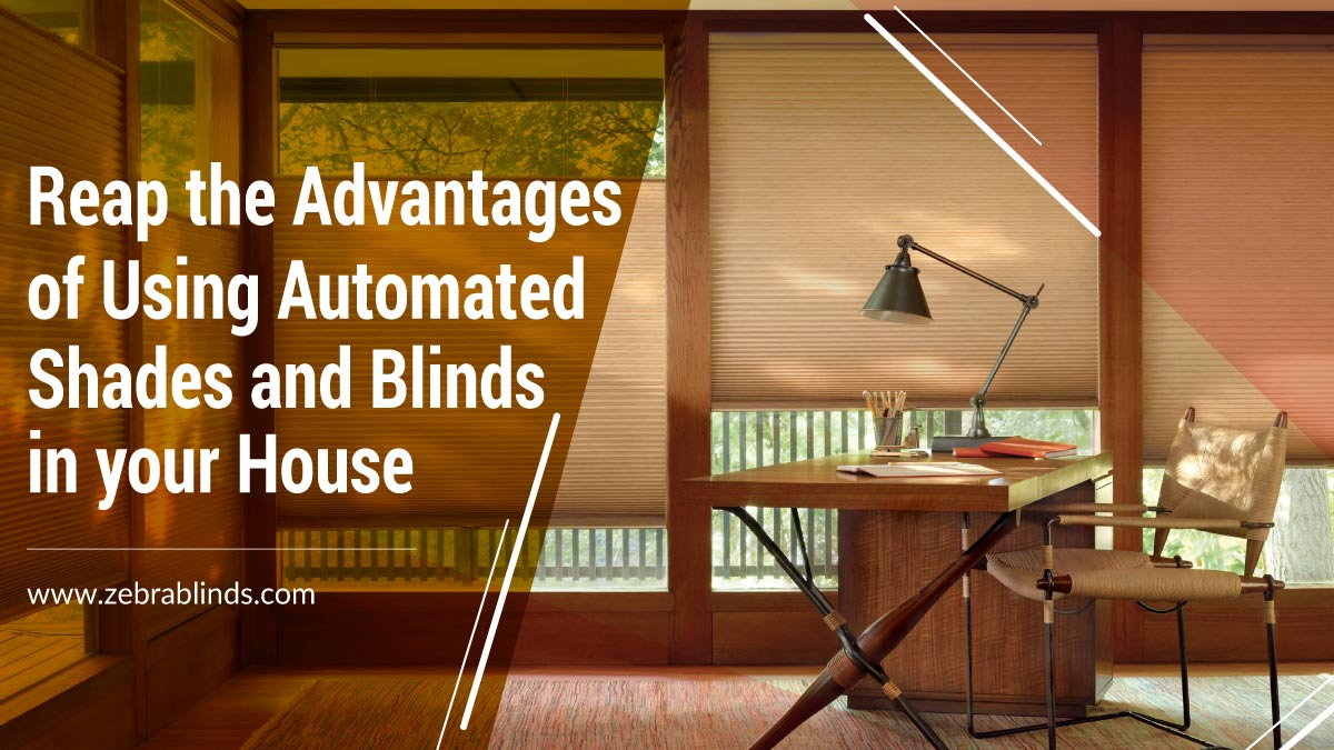 Advantages of Using Automated Shades and Blinds
