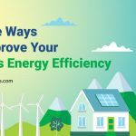 10 Simple Ways to Improve your Home's Energy Efficiency