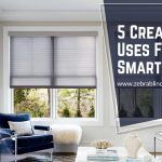 5 Creative Uses For Your Smart Shades