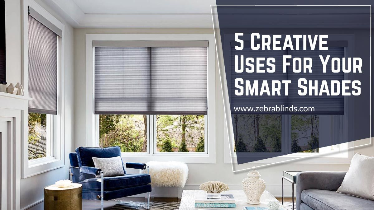 5 Creative Uses for Smart Shades