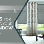 5 Ideas for Dressing Your Big Window