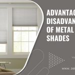 Advantages and Disadvantages of Metal Window Shades