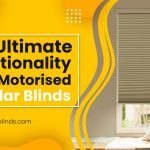 Get Ultimate Functionality with Motorized Cellular Blinds