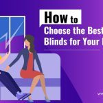 How to Choose the Best Cellular Blinds for Your Home