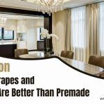 5 Reason Custom Drapes and Curtains Are Better Than Premade