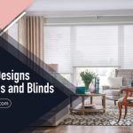 Unique Designs for Curtains and Blinds