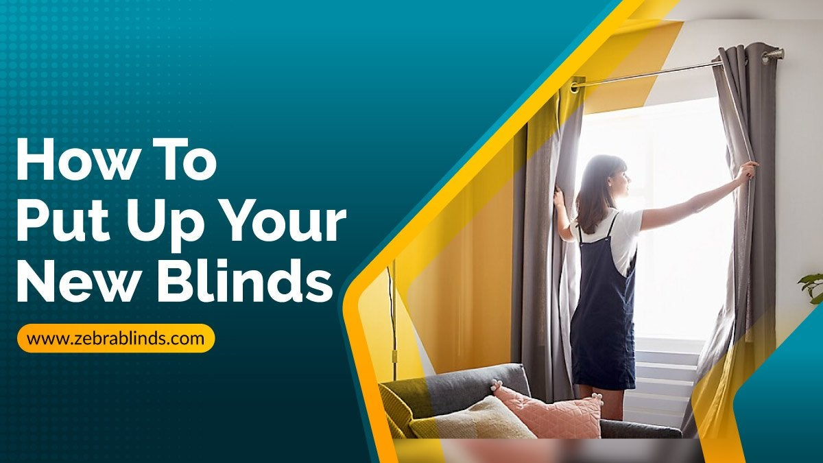 How To Put Up New Blinds-