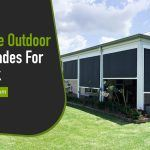 Extra Wide Outdoor Roller Shades for Your Deck