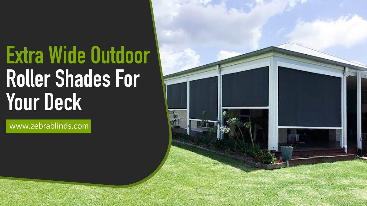 Extra-Wide Outdoor Roller Shades