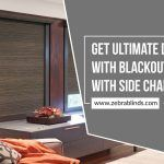 Get Ultimate Darkness with Blackout Blinds with Side Channels
