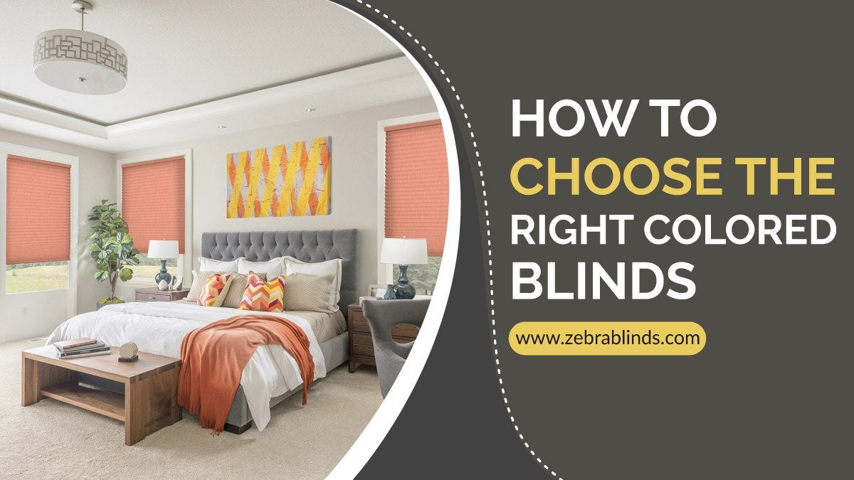 How To Choose Right Colored Blinds