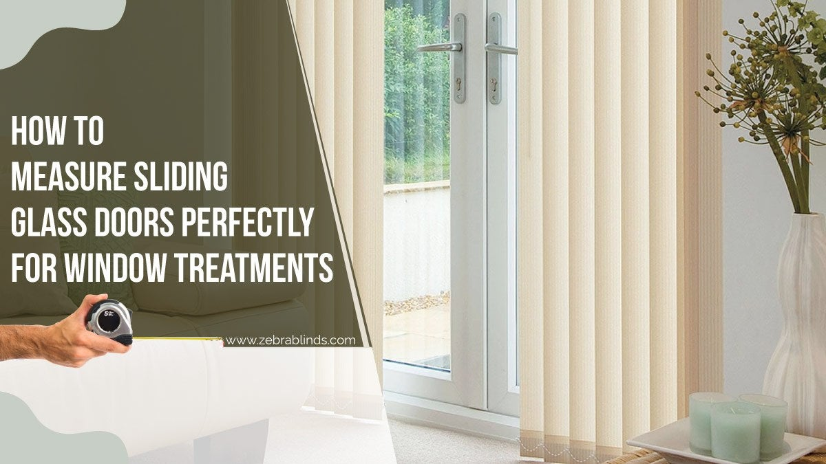 Measure Sliding Glass Doors Perfectly For Window Treatments