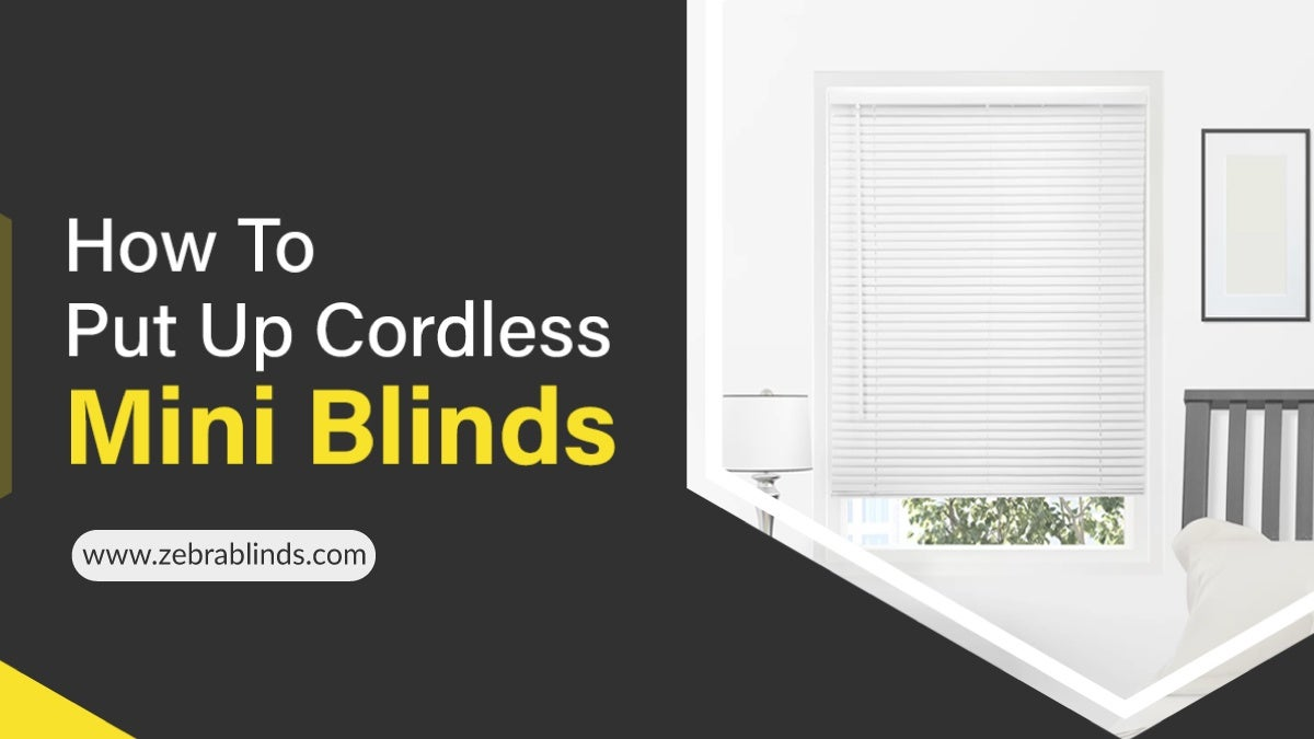 How To Put Up Cordless Mini Blinds