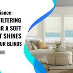Light Filtering Fabrics for a Soft Light that Shines Through Your Blinds