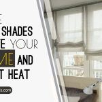 White Roman Shades Elevate Your Home and Reflect Heat