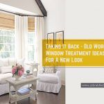 Old World Window Treatment Ideas for A New Look