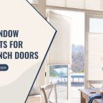 5 Best Window Treatments for your French Doors