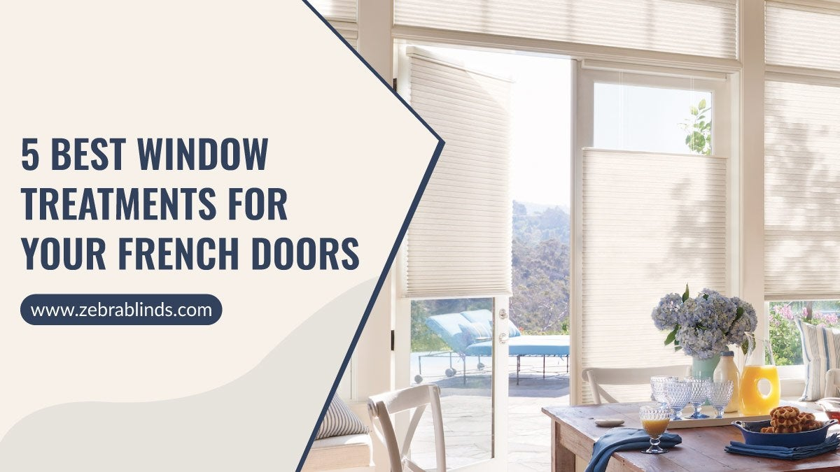5 Best Window Treatments For French Doors