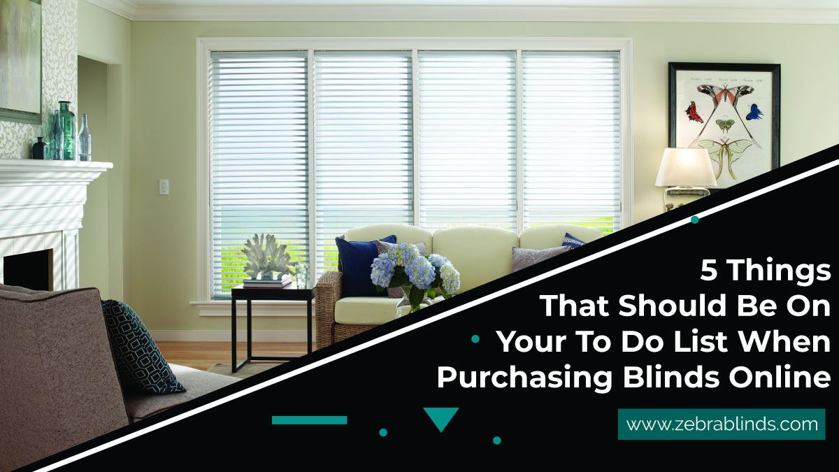 Purchasing Blinds Online To Do List