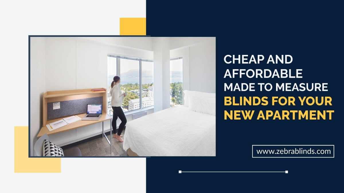 Cheap and Affordable Made-To-Measure-Blinds For Your New Apartment
