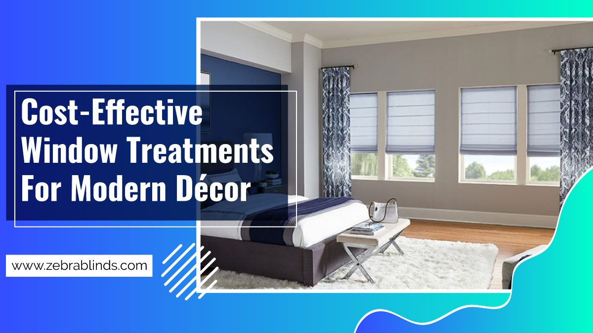 Cost Effective Window Treatments For Modern Décor