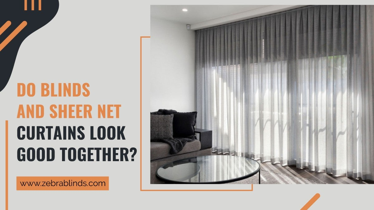 Blinds and Sheer Net Curtains