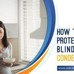 How to Protect Your Blinds from Condensation