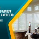 Is the Trend of Motorized Window Treatments a Mere Fad?