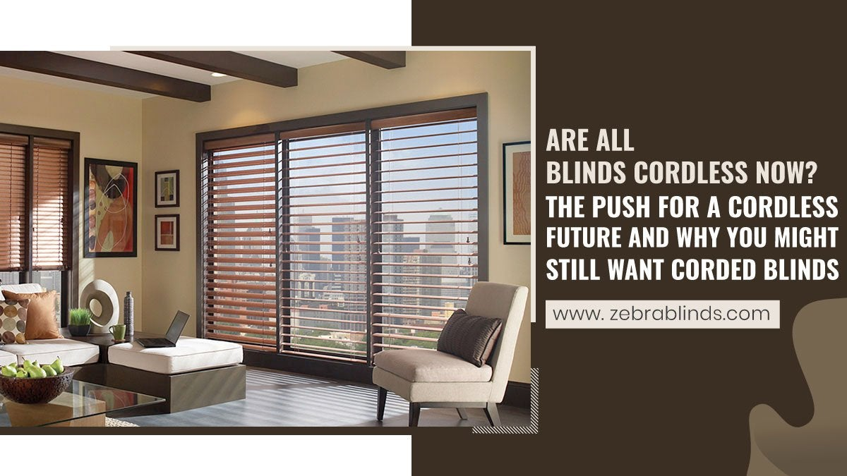 Are All Blinds Cordless